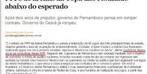 Reportagem - Brasil Econômico - PPPs de arenas da Copa dão resultado abaixo do esperado