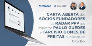 Carta aberta aos Ministros Paulo Guedes e Tarcísio Freitas