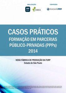 Capa Formação em PPPs 2014 - Casos Práticos: Nova Fábrica de Medicamentos da FURP (SP)