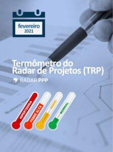 Termômetro do Radar de Projetos TRP Geral Fevereiro 2021