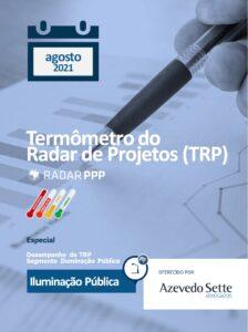 Termômetro do Radar de Projetos - Iluminação Pública - agosto de 2021