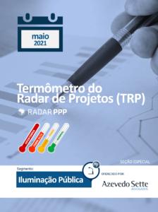 Termômetro do Radar de Projetos - Iluminação Pública - maio de 2021