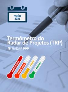 Termômetro do Radar de Projetos - maio de 2021