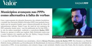 Reportagem - Valor Econômico - Municípios avançam nas PPPs como alternativa à falta de verbas