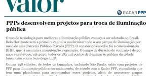 Reportagem - Valor Econômico - PPPs desenvolvem projetos para troca de Iluminação Pública