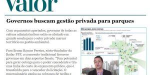 Reportagem - Valor Econômico - Governos buscam gestão privada para Parques